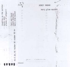 Image of Honey Radar - Mary Plum Musket 