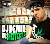 Image of DJ Demik - Kush Effect 3 CD