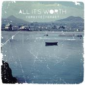 Image of (PRE ORDER) All It's Worth - Forgive|Forget (Both Colours)