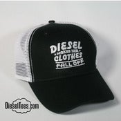"Image of ""Diesel Makes Her Clothes Fall Off"" Trucker Hat Cap"