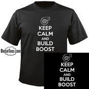"Image of ""Keep Calm and Build Boost"" T Shirt or Hoody"