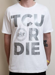Image of TCU OR DIE (White/Silver)