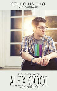 Image of A Summer With Alex Goot V.I.P. Package / St. Louis, MO / Fubar