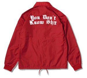 "Image of ""You Don't Know Shit"" Coaches Jacket Red"