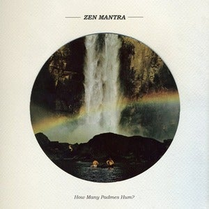 Image of Zen Mantra - How Many Padmes Hum?