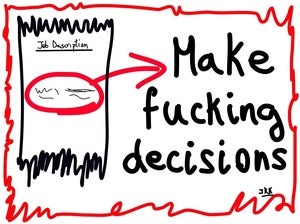 Image of Make fucking decisions