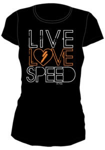 SPEED Style Live Love Speed Shirt
