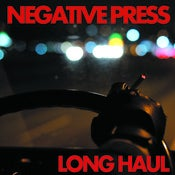 Image of Negative Press - Long Haul LP