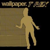 "Image of Wallpaper. - ""T REX"" CD"