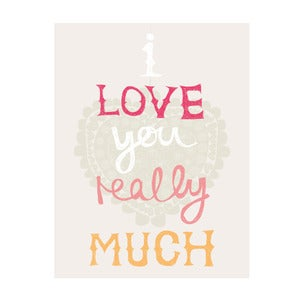 Image of Love you really much (girls) Art Print