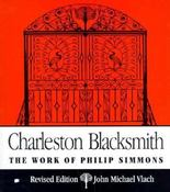 Image of <i>Charleston Blacksmith: The Work of Philip Simmons</i>