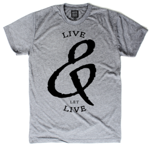 Image of LIVE AND LET LIVE