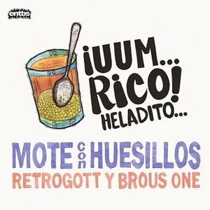 Image of Retrogott Y Brous One - Mote Con Huesillos - LP (ENTBS)