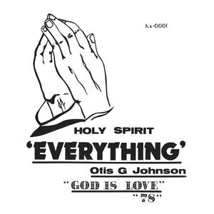 Image of Otis G.Johnson Everything - God Is Love 78 - LP (NUMERO GROUP)