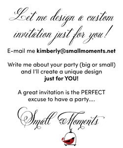 Image of Let me design a custom invitation just for you!