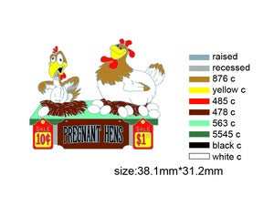 Image of TUBE PREORDER- Pregnant Hens Pin
