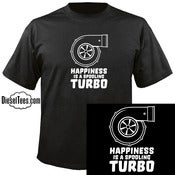 "Image of ""Happiness Is A Spooling Turbo"" T Shirt or Hoody"