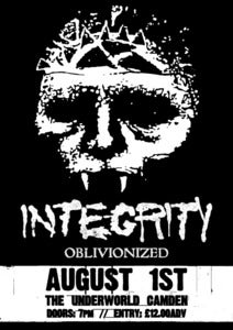 Image of INTEGRITY, August 1ST @ The Underworld Camden (TICKETS)