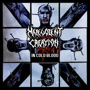 Image of MALEVOLENT CREATION - IN Cold Blood - CD