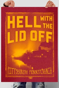 Image of Hell With The Lid Off Poster