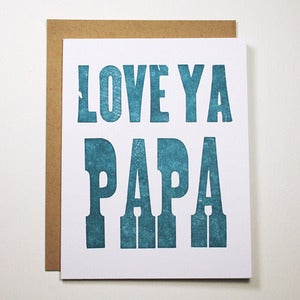 Image of Love ya Papa Wood Type Letterpress Card