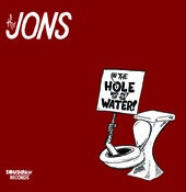 Image of The Jons - In The Hole and Out Of The Water LP PRE ORDER, ships 6/28