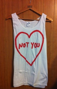 Image of Not You (Tank)