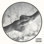 Image of Lower/Iceage - Burning Hand/Arrows | 7""