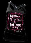 Image of Lipstick Stilettos and Tattoos oh my Racer Back Tank Style # 3203
