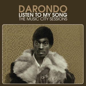 Image of Darondo - Listen To My Song: Music City Sessions - LP (OMNIVORE RECORDINGS)