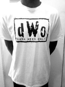 Image of DANK WEED ONLY TSHIRT