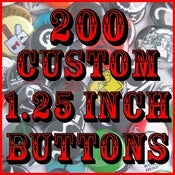 "Image of 200 Custom 1.25"" Pinback Buttons"