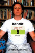 Image of <i>Bandit</i><br>Jonathan Sanchez<br>SIGNED