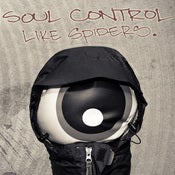 Image of SOUL CONTROL - LIKE SPIDERS 7""