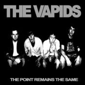 Image of The Vapids - The Point Remains The Same 7""