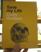 Image of Cody Hudson: Save My Life