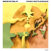 Image of Birds of Delay / Family Battle Snake split 7""