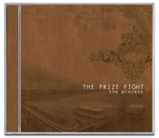 Image of THE PRIZE FIGHT&lt;br&gt;&lt;i&gt;The Process&lt;/i&gt;&lt;br&gt;CD