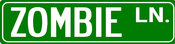 Image of Zombie Ln. Street Sign