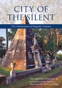 Image of <i>City of the Silent</i><br>Ted Ashton Phillips, Jr.
