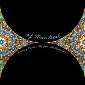 Image of Of Montreal - Hissing Fauna, Are You The Destroyer? 