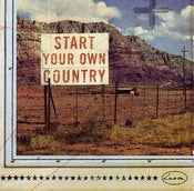 "Image of NEW SOUNDS OF THE OLD WEST Vol.4 ""Start Your Own Country"""