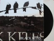 Image of Black Kites- Advancement to Ruins *SOLD OUT*