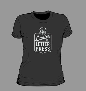 Image of Ladies of Letterpress T-Shirt: all sizes + men's!