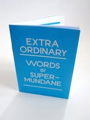 Image of Extra Ordinary - Words by Supermundane