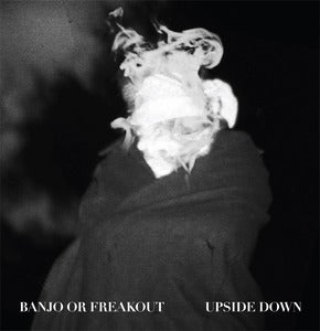 Image of BANJO OR FREAKOUT 'UPSIDE DOWN' 12""