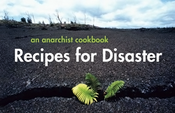 Image of RECIPES FOR DISASTER - An Anarchist Cookbook
