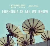 Image of Euphoria Is All We Know