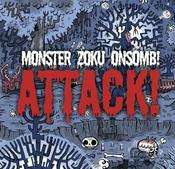 Image of Attack! - Monster Zoku Onsomb!