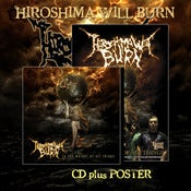 Image of HIROSHIMA WILL BURN &quot;To The Weight Of All Things&quot; CD